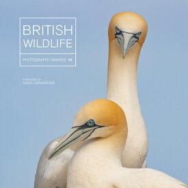 British Wildlife Photography Awards 10 BRITISH WILDLIFE PHOTOGRAPHY A (British Wildlife Photography Awards) [ Maggie Gowan ]