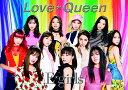 Love ☆ Queen (初回限定盤 CD+DVD) [ E-girls ]