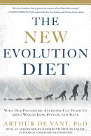 The New Evolution Diet: What Our Paleolithic Ancestors Can Teach Us about Weight Loss, Fitness, and
