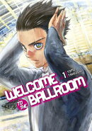 WELCOME TO THE BALLROOM #01(P)