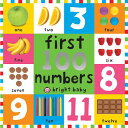 First 100 Board Books First 100 Numbers 1ST 100 BOARD BKS 1ST 100 NUMB (First 10...