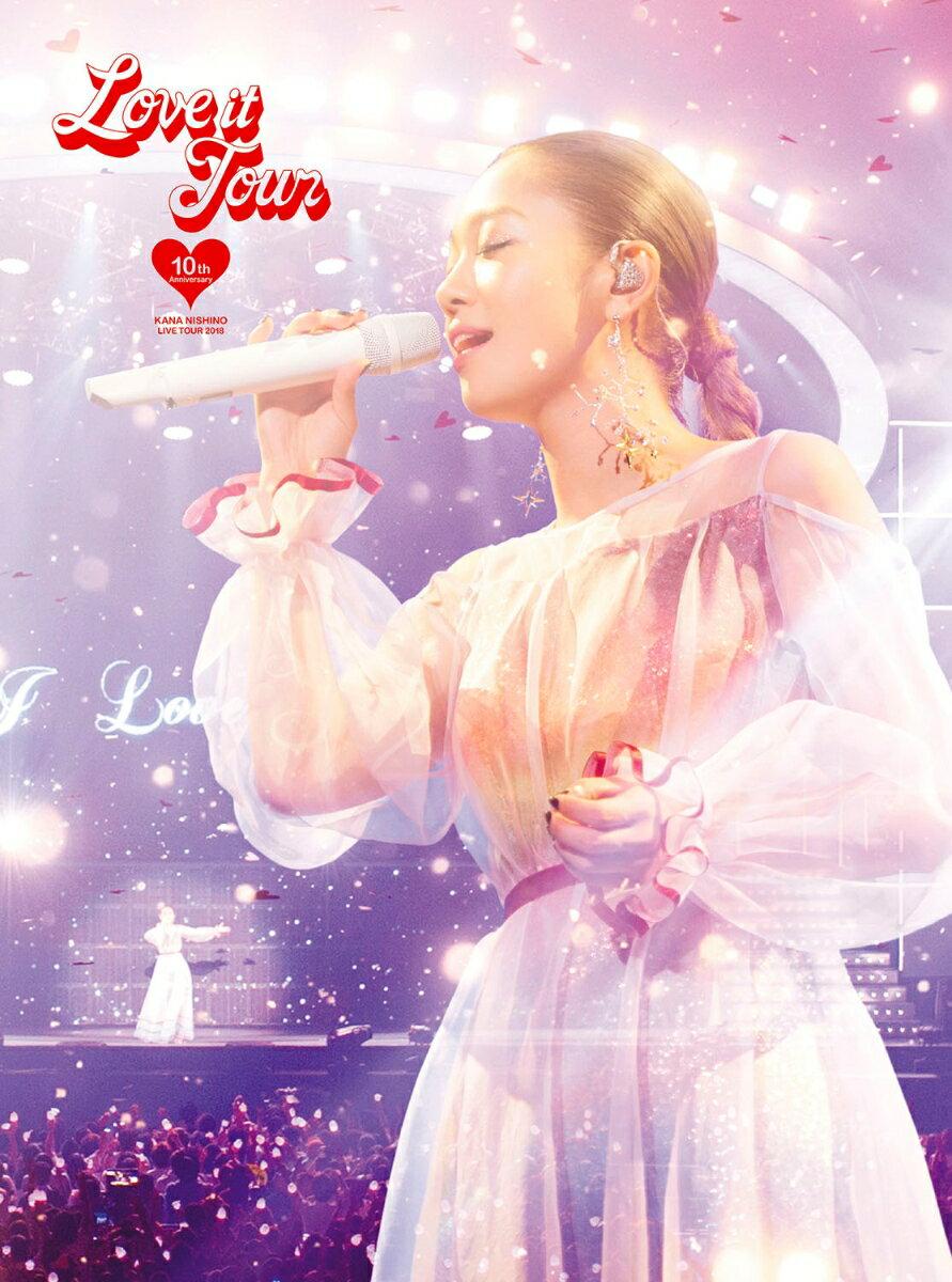 LOVE it Tour 〜10th Anniversary〜 [ 西野カナ ]