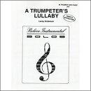 【輸入楽譜】アンダーソン, Leroy: トランペット吹きの子守唄