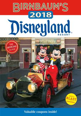 Birnbaum's 2018 Disneyland Resort: The Official Guide BIRNBAUMS 2018 DISNEYLAND RESO (Birnbaum Guides) [ Birnbaum Guides ]