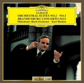 バッハ:管弦楽組曲第2番・第3番 ブランデンブルク協奏曲第5番 [ カール・リヒター ]