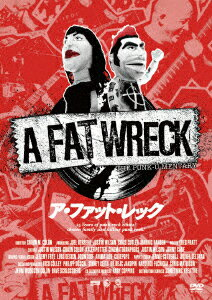 A FAT WRECK:ア・ファット・レック [ (ドキュメンタリー) ]
