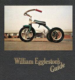 WILLIAM EGGLESTON'S GUIDE(H) [ JOHN SZARKOWSKI ]