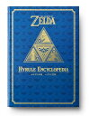 THE LEGEND OF ZELDA HYRULE ENCYCLOPEDIA(2) ゼルダの伝説 ハイラル百科 [ ニンテンドードリーム編集部 ]