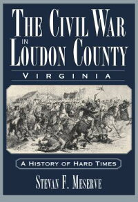 The_Civil_War_in_Loudoun_Count
