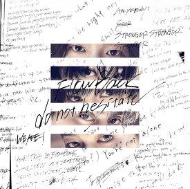 do not hesitate (初回限定盤A CD+DVD) [ FlowBack ]