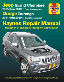 Jeep Grand Cherokee 2005 Thru 2019 and Dodge Durango 2011 Thru 2019 Haynes Repair Manual: Based on C JEEP GRAND CHEROKEE 2005 THRU (Haynes Automotive) [ Editors of Haynes Manuals ]