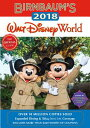 Birnbaum's 2018 Walt Disney World: The Official Guide BIRNBAUMS 2018 WALT DISNEY...