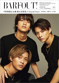 BARFOUT!(vol.292(JANUARY) Culture Magazine From Shi 平野紫耀&永瀬廉&高橋海人(King & Prince)/竹 (Brown's books)