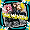 CALL ME NOW (CD+DVD)