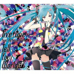 Tell Your World EP(通常盤)
