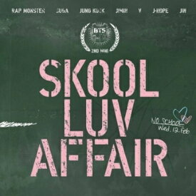 【輸入盤】2nd Mini Album - Skool Luv Affair [ BTS(防弾少年団) ]