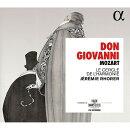 【輸入盤】『ドン・ジョヴァンニ』全曲 ジェレミー・ローレル&ル・セルクル・ドゥラルモニー、ジャン=セバスティ…