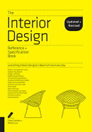 The Interior Design Reference & Specification Book Updated & Revised: Everything Interior Designers
