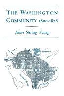The Washington Community, 1800-1888