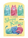 Sleepy Kittens with Finger Puppets [With 3 Finger Puppets] SLEEPY KITTENS W/FING...