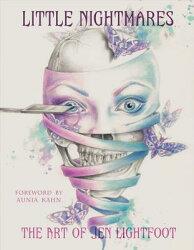 Little Nightmares: The Art of Jen Lightfoot