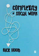 Complexity in Social Work