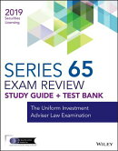 Wiley Series 65 Securities Licensing Exam Review 2019 + Test Bank: The Uniform Investment Adviser La