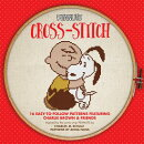 Peanuts Cross-Stitch: 16 Easy-To-Follow Patterns Featuring Charlie Brown & Friends