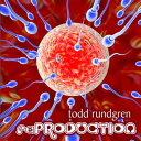 【輸入盤】(Re)production [ Todd Rundgren ]