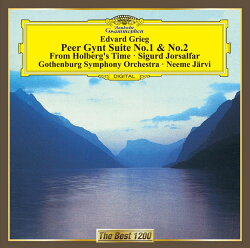 グリーグ:≪ペール・ギュント≫第1・第2組曲 組曲≪ホルベアの時代から≫≪十字軍の兵士シグール≫