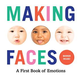 MAKING FACES:A FIRST BOOK OF EMOTIONS(BB [ . ]