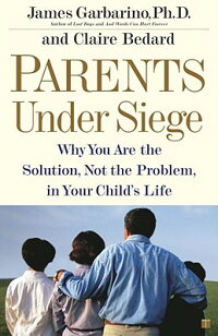 Parents_Under_Siege:_Why_You_A