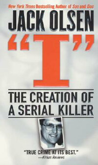 I:_The_Creation_of_a_Serial_Ki