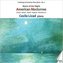 【輸入盤】Anthology Of American Piano Music Vol.2-american Nocturnes: Licad(P)