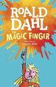The Magic Finger MAGIC FINGER [ Roald Dahl ]