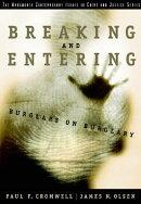 Breaking and Entering: Burglars on Burglary