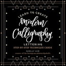 LEARN TO CREATE:MODERN CALLIGRAPHY LETTE