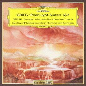グリーグ:≪ペール・ギュント≫第1組曲&第2組曲/シベリウス:交響詩≪フィンランディア≫、悲しきワルツ、トゥオネラの白鳥 [ ヘルベルト・フォン・カラヤン ]