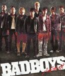 BADBOYS【Blu-ray】