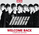 WELCOME BACK -COMPLETE EDITION- (CD+スマプラ)