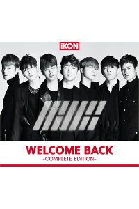 WELCOMEBACK-COMPLETEEDITION-(CD+スマプラ)[iKON]