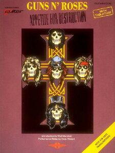 Guns N' Roses: Appetite for Destruction GUNS N ROSES APPETITE FOR DEST [ Guns N' Roses ]