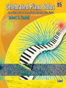 Celebrated Piano Solos, Bk 5: Seven Diverse Solos for Intermediate to Late Intermediate Pianists