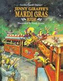 Jenny Giraffe's Mardi Gras Ride
