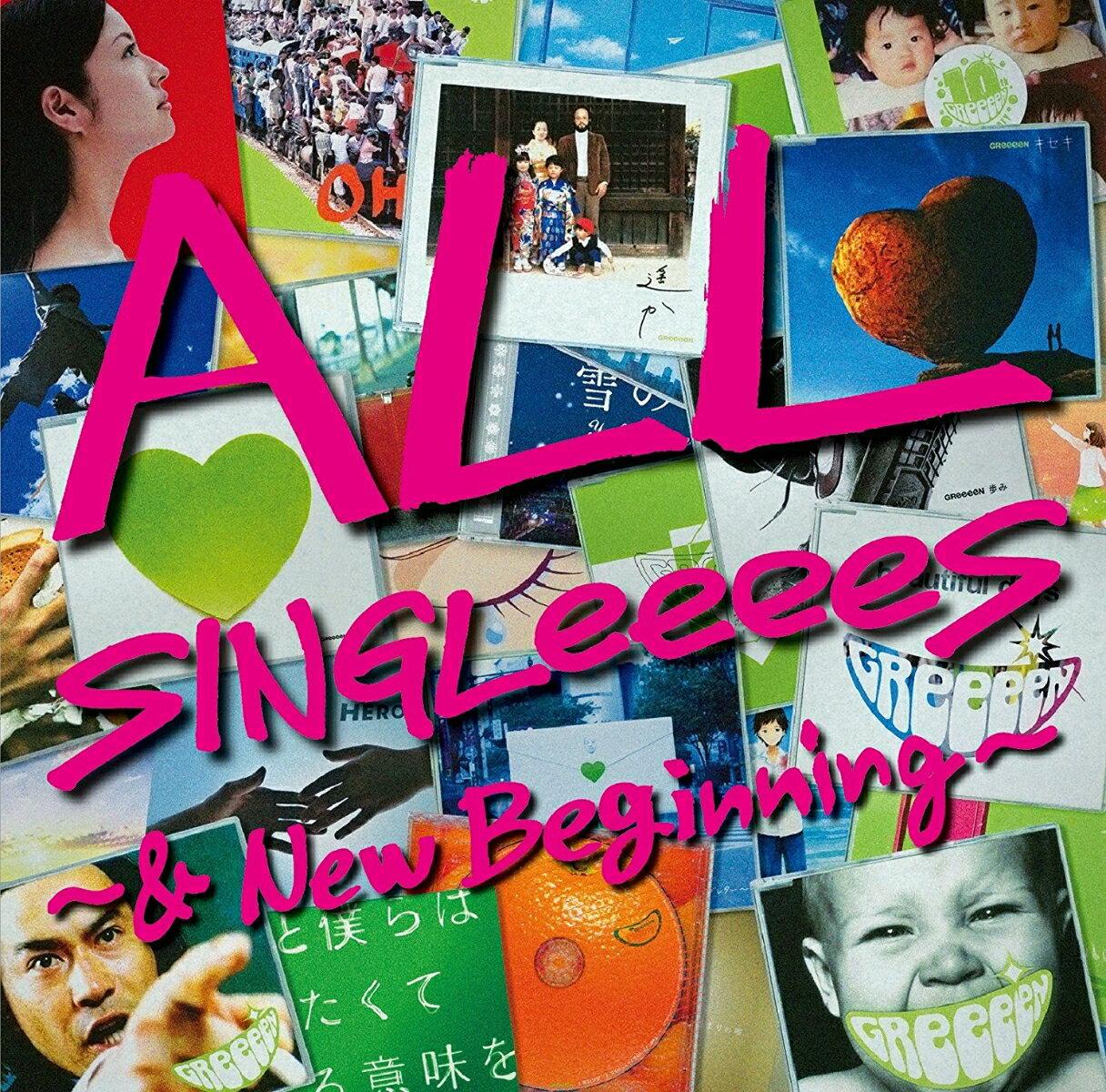 ALL SINGLeeeeS 〜& New Beginning〜 [ GReeeeN ]