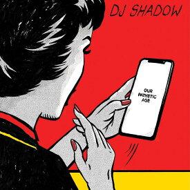 【輸入盤】アワー・パセティック・エイジ [ DJ SHADOW ]
