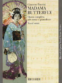 Madama Butterfly: Vocal Score MADAMA BUTTERFLY [ Giacomo Puccini ]