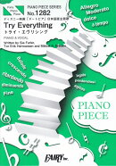 Try Everything PIANO & VOCAL