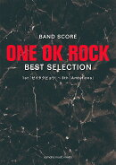 【予約】BAND SCORE ONE OK ROCK BEST SELECTION 1st『ゼイタクビョウ』〜8th『Ambitions』