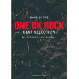 ONE OK ROCK BEST SELECTION (BAND SCORE)